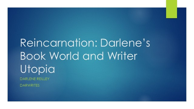 Reincarnation Darlene's Book World and Writer Utopia.jpg