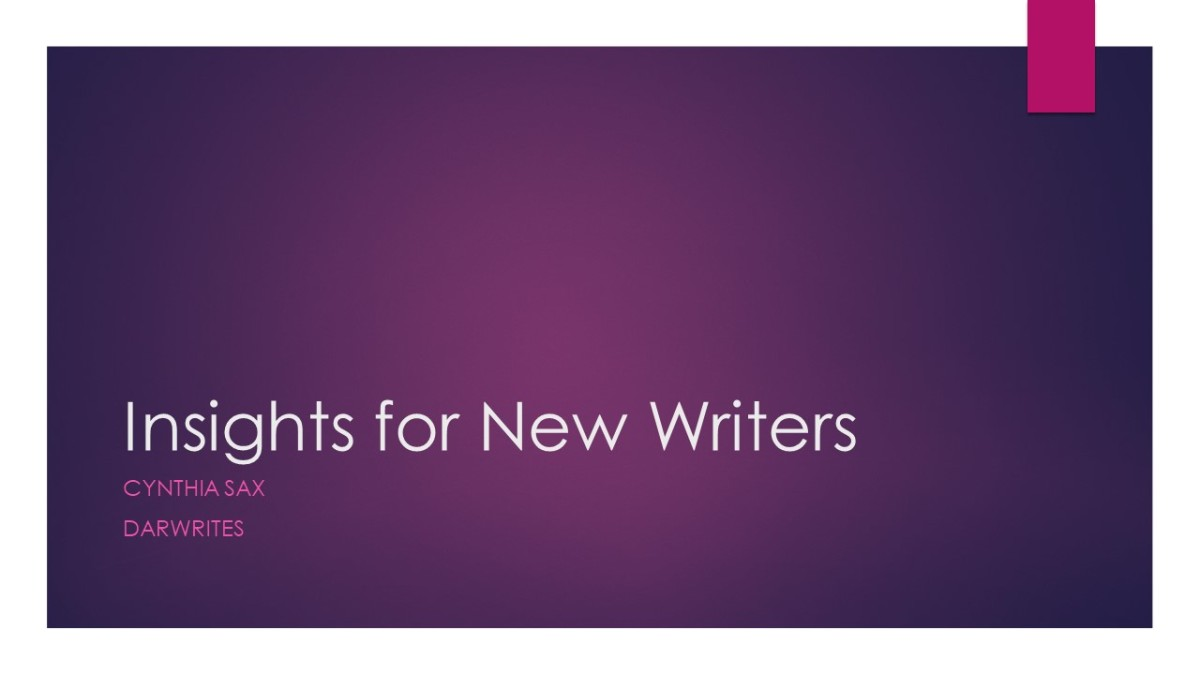 Cynthia Sax's Insights For New Writers