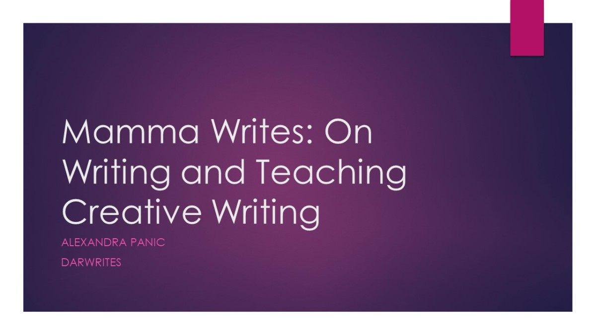 Mamma Writes: On Writing and Teaching Creative Writing by Alexandra Panic