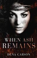 when-ashes-remain