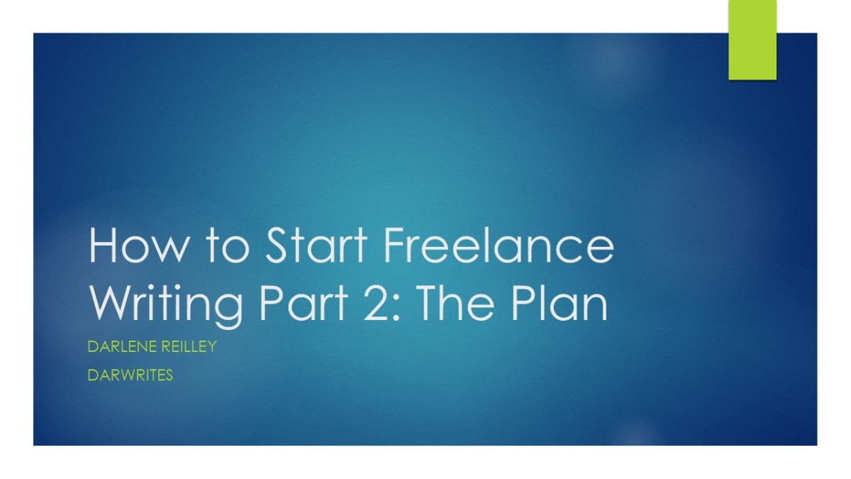 How to Start Freelance Writing Part 2: The Plan