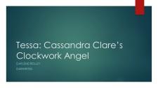 Tessa Cassandra Clare's Clockwork Angel