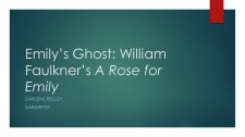 Emily's Ghost William Faulkner's A Rose for Emily