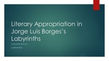Literary Appropriation in Jorge Luis Borges_s Labyrinths