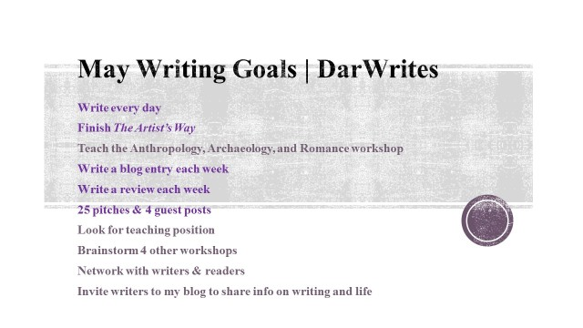May Writing Goals DarWrites