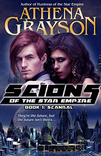Scion of the Star Empire by Athena Grayson