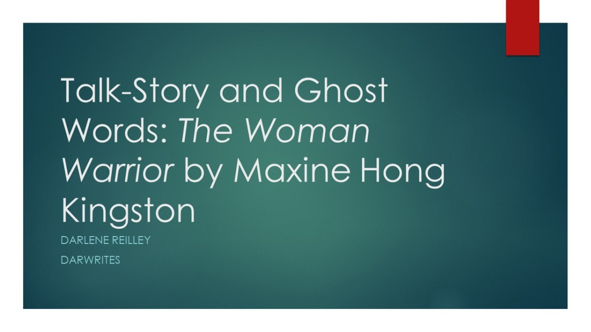 Talk-Story and Ghost Words: The Woman Warrior by Maxine Hong Kingston