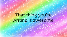 That thing you're writing is awesome