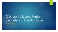 Coffee Talk and Writer Secrets 3