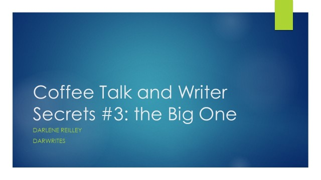 Coffee Talk and Writer Secrets 3.jpg