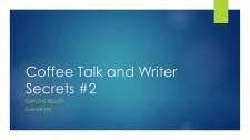 Coffee Talk and Writer Secrets