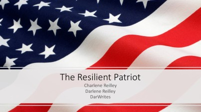The Resilient Patriot