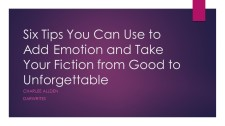 Six Tips You Can Use to Add Emotion