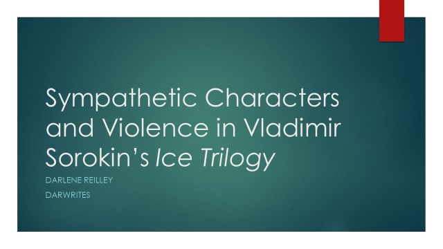Sympathetic Characters and Violence in Vladimir Sorokin_s Ice