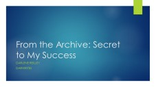 From the Archive Secret to My Success