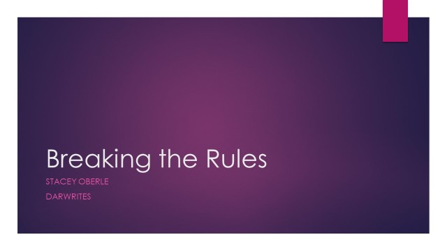 Breaking the Rules by Stacey Oberle