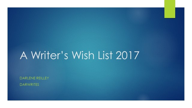 A Writer_s Wish List 2017