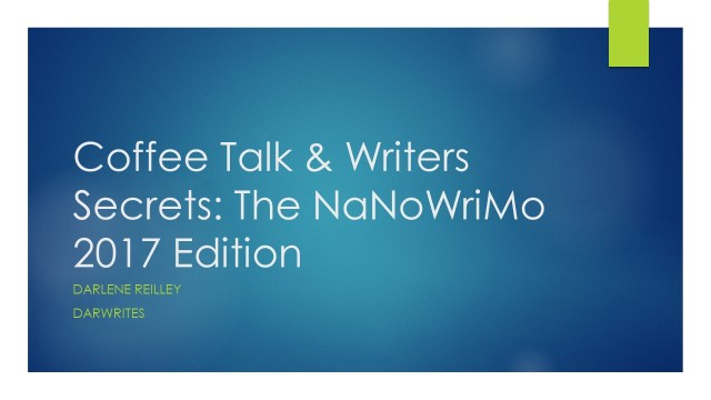 Coffee Talk & Writers Secrets NaNoWriMo 2017.jpg