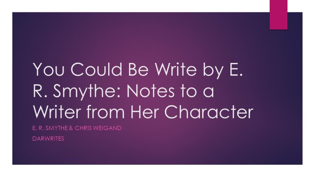 You Could Be Write by E R Smythe and Chris Weigand