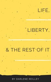 Life Liberty and the Rest of It 2